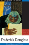Selected Speeches and Writings - Frederick Douglass, Philip S. Foner, Yuval Taylor