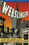Webslinger: Unauthorized Essays on Your Friendly Neighborhood Spider-Man - Gerry Conway, Leah Wilson