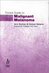 Pocket Guide to Malignant Melanoma - John Buchan