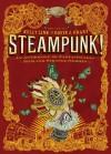 Steampunk! an Anthology of Fantastically Rich and Strange Stories (Audio) - Kelly Link, Elizabeth Knox, Garth Nix, Christopher Rowe