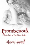 Promiscuous - Alyson Raynes