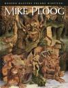 Modern Masters Volume 19: Mike Ploog - Eric Nolen-Weathington, Mike Ploog, Roger Ash