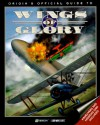 Origin's Official Guide to Wings of Glory - Melissa Mead, Chris McCubbin, Dan Smith