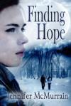 Finding Hope - Jennifer McMurrain