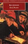 Five Plays - Ben Jonson, G.A. Wilkes