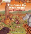 The Sound the Hare Heard and Other Stories - Anita Ganeri
