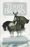 La regina degli Straken (Il druido supremo di Shannara, #3) - Terry Brooks, Riccardo Valla