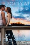 Softly at Sunrise - Maya Banks