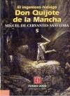 El Ingenioso Hidalgo Don Quijote de La Mancha, 5 - Miguel de Cervantes Saavedra