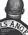 Hells Angels Motorcycle Club - Sarah Kane, Sonny Barger, Andrew Shaylor