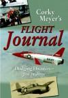 Corky Meyer's Flight Journal - Corwin 'Corky' Meyer