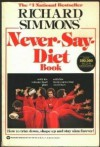 Richard Simmons Never-Say-Diet Book - Richard Simmons