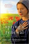 Spring's Renewal - Shelley Shepard Gray