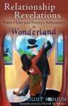 Relationship Revelations from Hunt & Bunny's Adventures in Wonderland - Hunt Henion