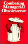 Combating Managerial Obsolescence - Cary L. Cooper
