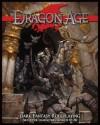 Dragon Age RPG Set 3 - Chris Pramas, Will Hindmarch, Steve Kenson