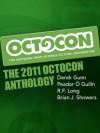 The 2011 Octocon Anthology - Octocon, R.F. Long, Derek Gunn, Peadar Ó Guilín, Brian J. Showers