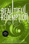 Beautiful Redemption - Margaret Stohl, Kami Garcia