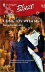 Come Toy with Me - Cara Summers