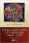 England and Its Rulers: 1066-1272 - M.T. Clanchy