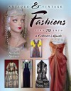 Antique & Vintage Fashions, 1745 to 1979: A Collector's Guide - Barbara Johnson