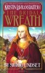 The Bridal Wreath: Kristin Lavransdatter, Vol.1 - Sigrid Undset