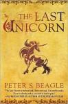 The Last Unicorn - Peter S. Beagle