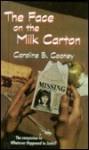 Face on the Milk Carton (Turtleback) - Caroline B. Cooney