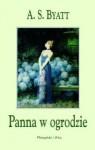 Panna w ogrodzie - A.S. Byatt