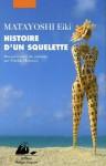 Histoire d'un squelette - Eiki Matayoshi, Patrick Honnoré