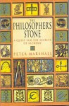 The Philosopher's Stone: A Quest for the Secrets of Alchemy - Peter Marshall