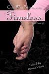 Timeless, an Anthology - Denise Vitola, Ann Swann, Morgan Ashe, Bob Nailor, E.M. Shelton, Aaron K. Brookes, Kimberlie Orr, Matthew Borgard, Elyse Salpeter