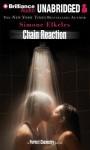 Chain Reaction (Unabridged Audiobook) - Simone Elkeles, Blas Kisic & Roxanne Hernandez