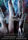 The Midnight Heir - Sarah Rees Brennan, Cassandra Clare