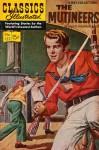 Classics Illustrated 122 of 169 : The Mutineers - Charles Boardman Hawes
