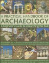 A Practical Handbook of Archaeology - Christopher Catling