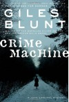 Crime Machine - Giles Blunt