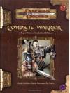 Complete Warrior - Andy Collins, David Noonan, Ed Stark