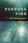 Grasshopper - Barbara Vine, Ruth Rendell