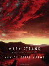 New Selected Poems - Mark Strand