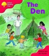 The Den (Oxford Reading Tree, Stage 4, More Stories C) - Roderick Hunt, Alex Brychta