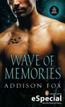 Wave of Memories (Sons of the Zodiac, #3.5) - Addison Fox