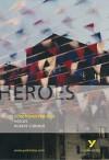 Heroes (York Notes) - Robert Cormier, Marian Slee