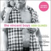 The Vincent Boys: Extended and Uncut - Abbi Glines, Kirby Heyborne, Shayna Thibodeaux