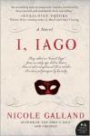 I, Iago - Nicole Galland