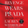 Revenge Wears Prada: The Devil Returns (Audio) - Lauren Weisberger