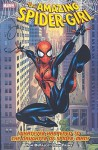 Amazing Spider-Girl - Volume 1: Whatever Happened to the Daughter of Spider-Man - Ron Frenz, Tom DeFalco