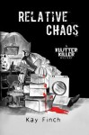 Relative Chaos - Kay Finch