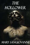 The Hollower (The Hollower Trilogy) - Mary SanGiovanni
