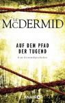 Auf dem Pfad der Tugend: Eine Kriminalgeschichte (German Edition) - Val McDermid